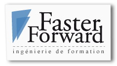 Faster Forward - ingenierie de formation